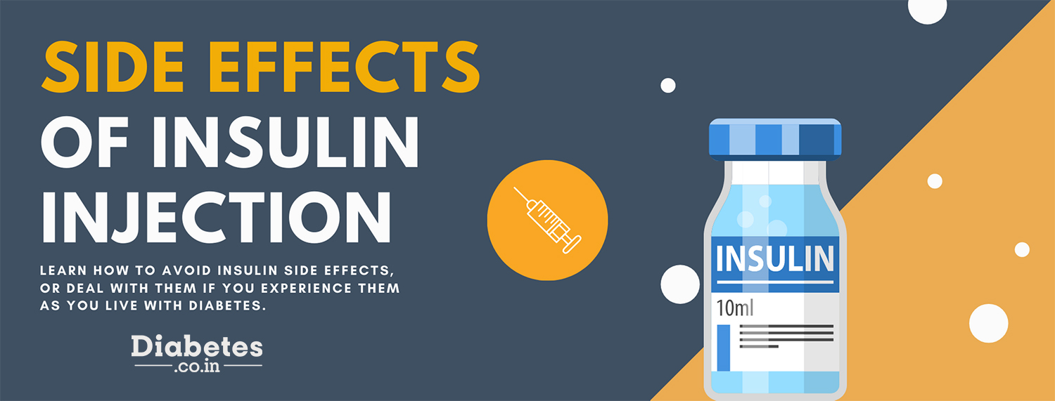 side effects of insulin injection