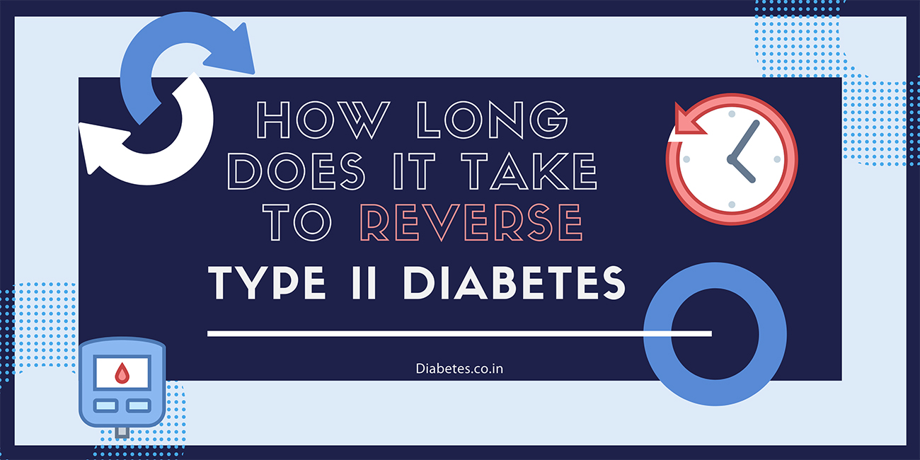 how long to reverse type 2 diabetes