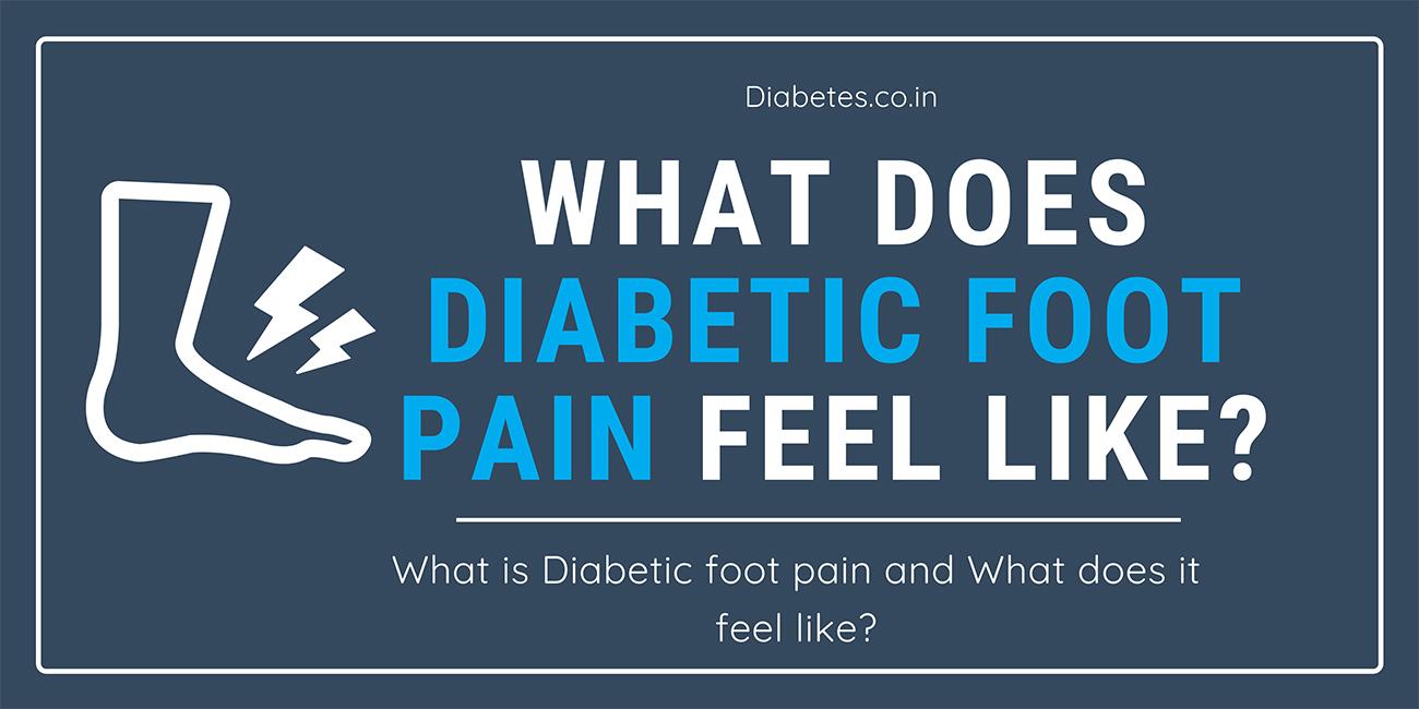 what does diabetic foot pain feel like